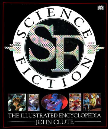 Clute J. Science Fiction: The Illustrated Encyclopedia. – London; New York; Stuttgart: Dorling Kindersley, 1995