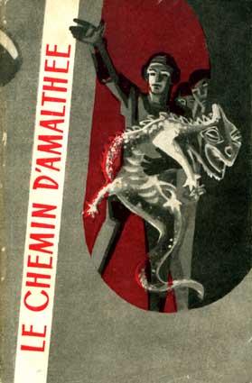 Le chemin d'Amalthee.– Moscou: Editions en langues etrangeres, 1961